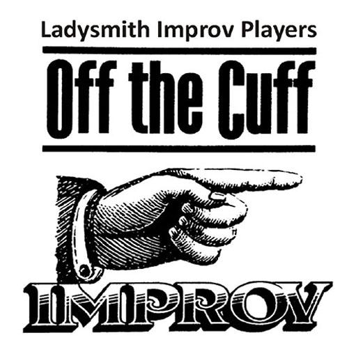 Off The Cuff Ladysmith Improv