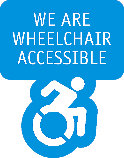 We are wheelchair accessible